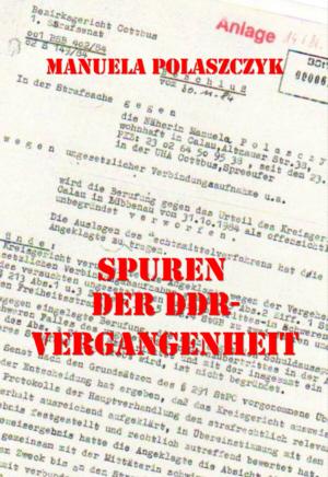 25 Jahre Mauerfall: Spuren der DDR-Vergangenheit