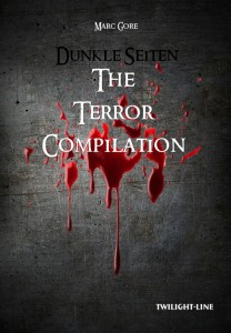 Dunkle Seiten: The Terror Compilation