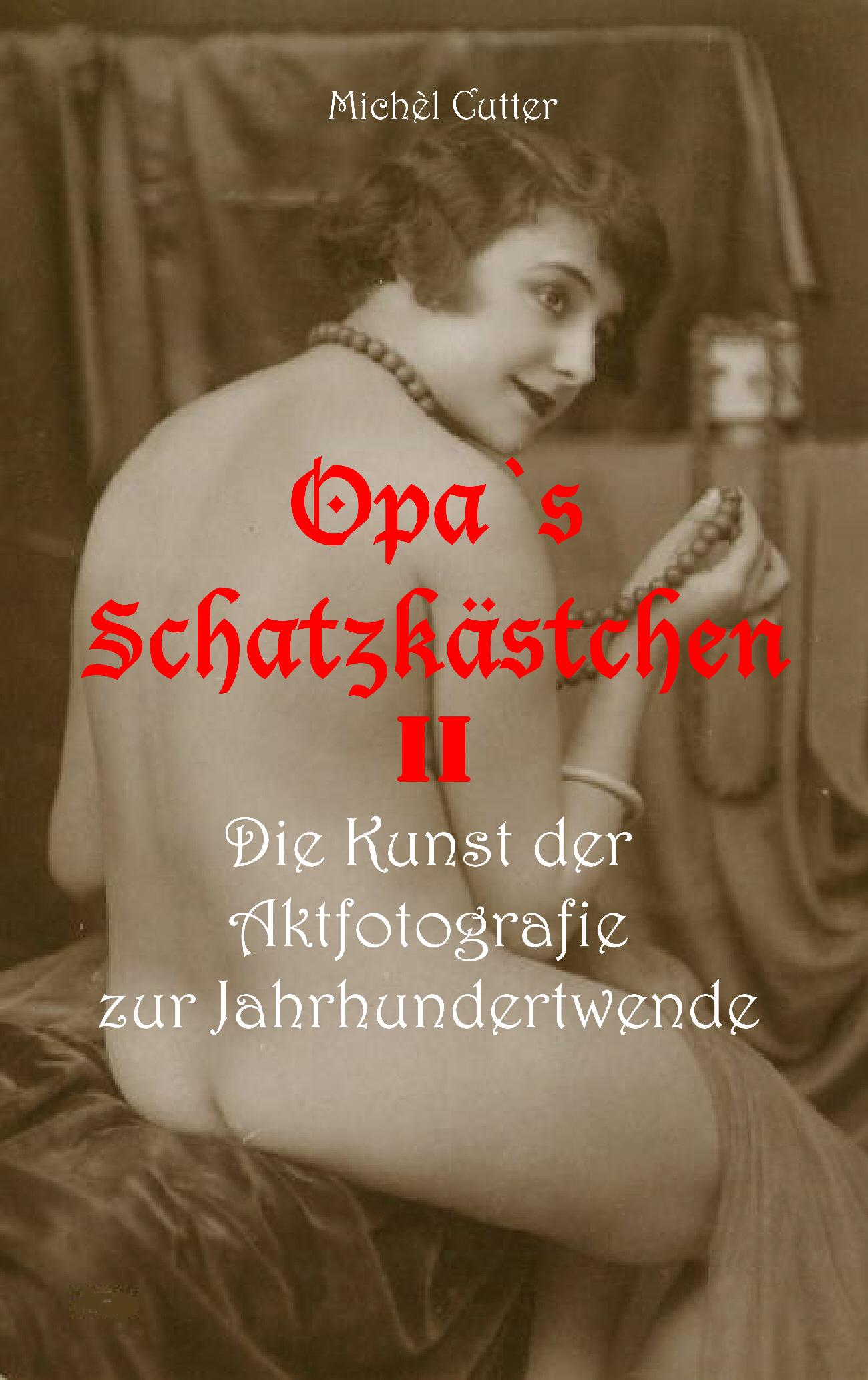 Opas Schatzkästchen - Band 2