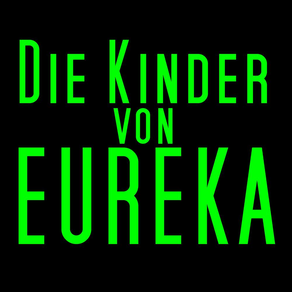 Die Kinder von Eureka