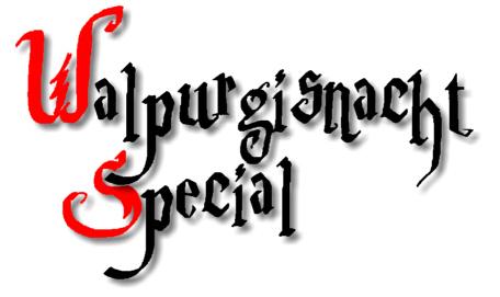 Walpurgisnacht Special