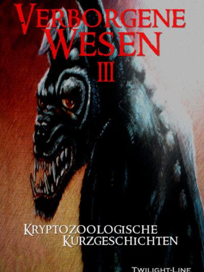 Verborgene Wesen III