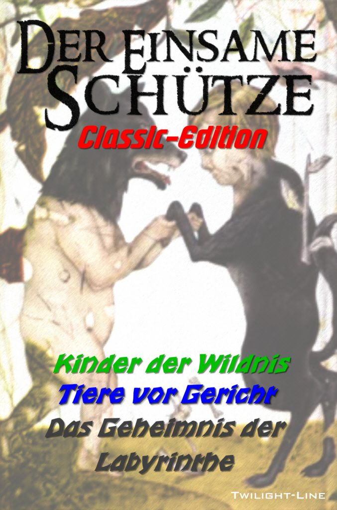 Der einsame Schütze: Classic-Edition Nr. 1
