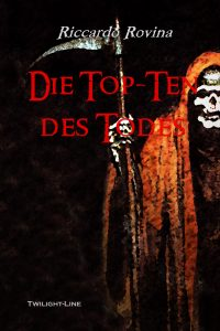 Die Top Ten des Todes
