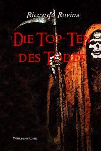 Riccardo Rovina: Die Top Ten des Todes