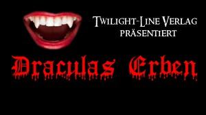Draculas Erben sind erwacht