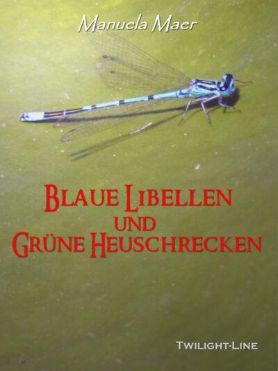 Blaue Libellen und grüne Heuschrecken