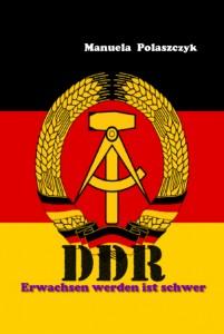 DDR - Erwachsen werden ist schwer