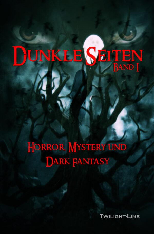 Dunkle Seiten - Band 1