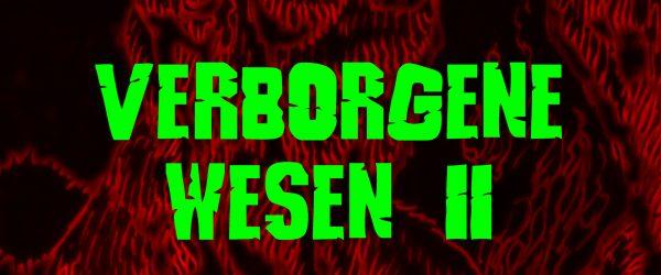 Verborgene Wesen II (Hardcover-Edition)