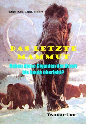 Das letzte Mammut