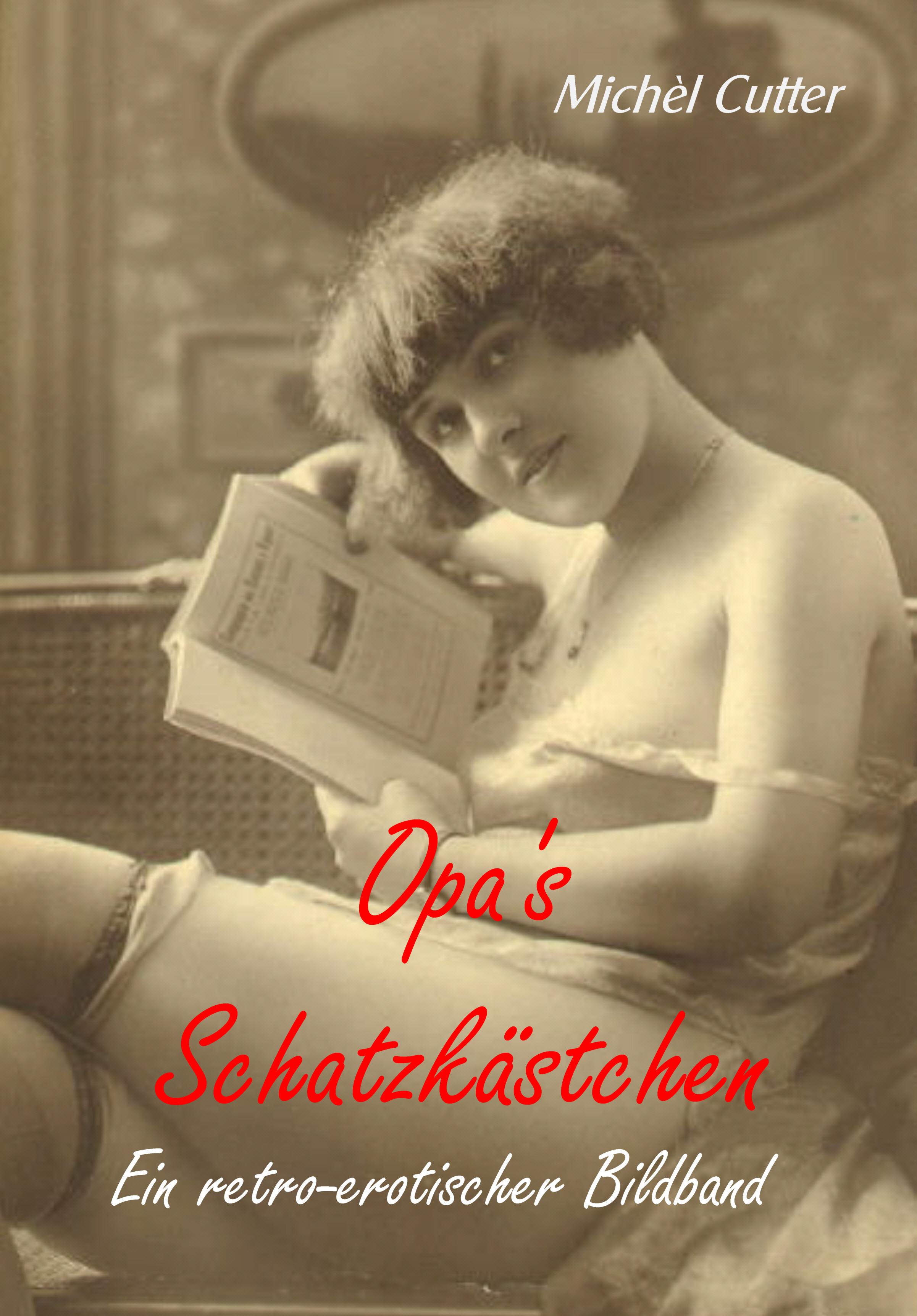 Opas Schatzkästchen - Band 1
