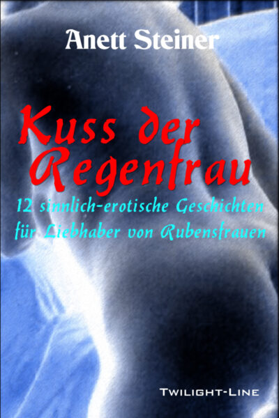Kuss der Regenfrau
