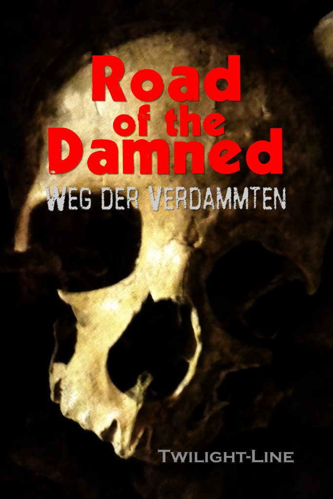 Road of the Damned – Weg der Verdammten