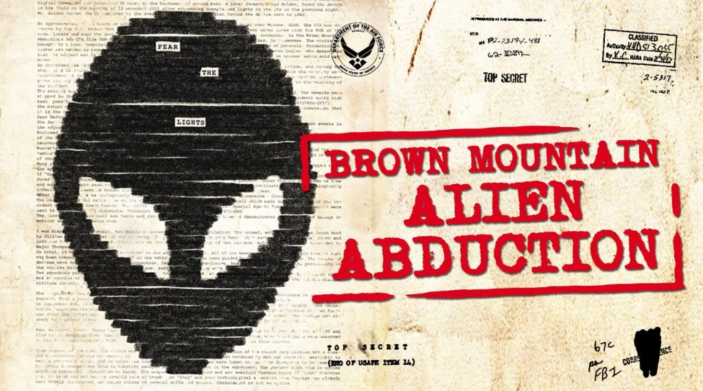 Brown Mountain: Alien Abduction