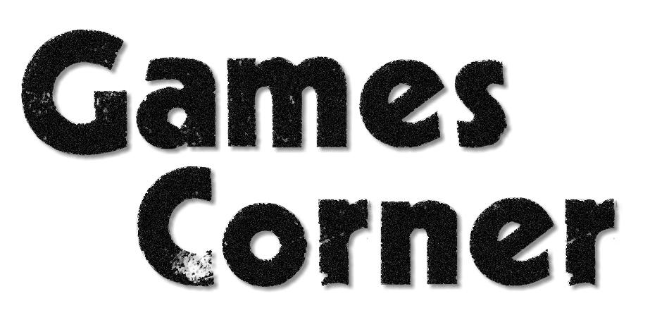 Neue Rubrik: Games Corner