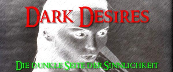 Dark Desires – Dunkle Wünsche
