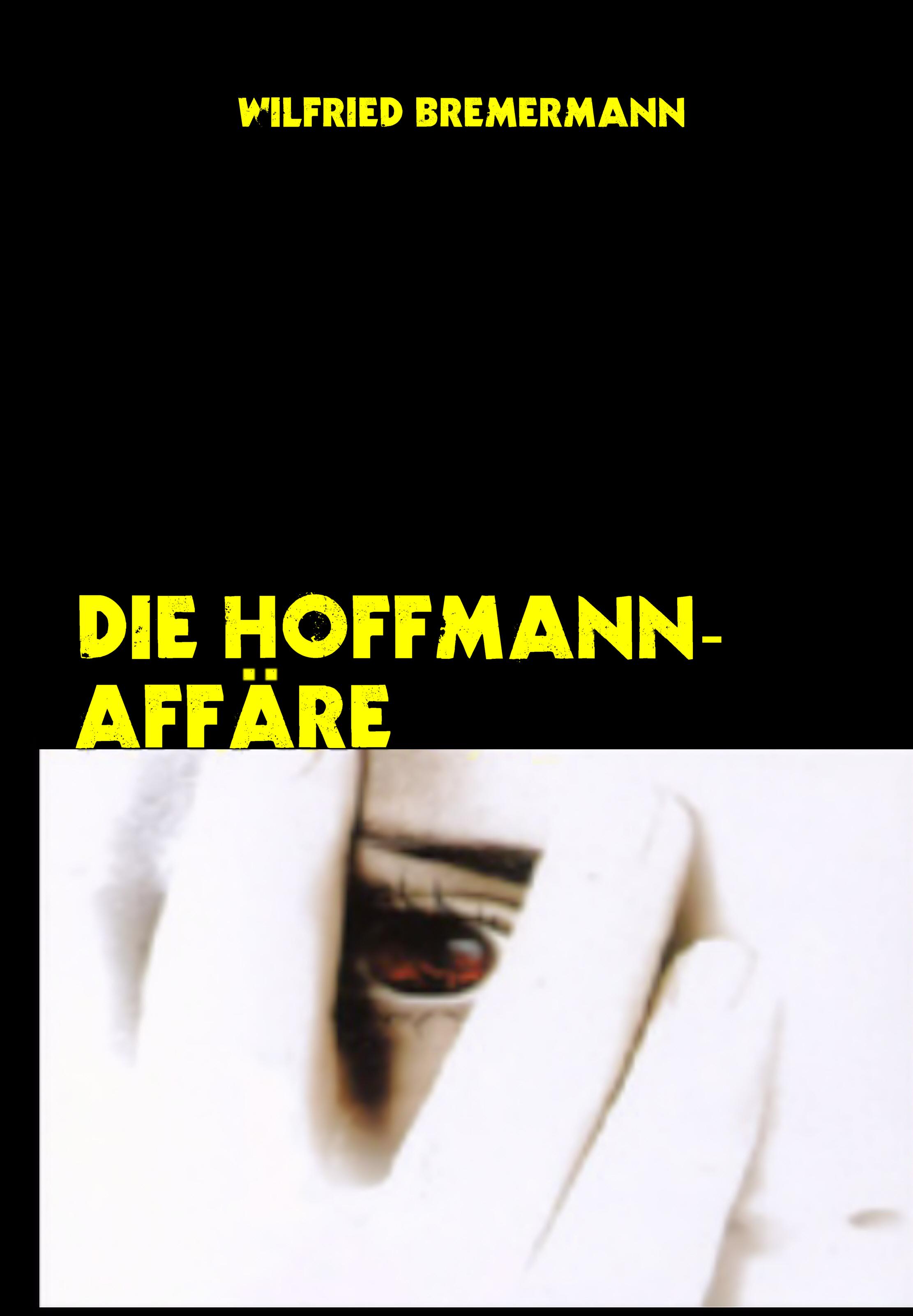 Die Hoffmann-Affäre