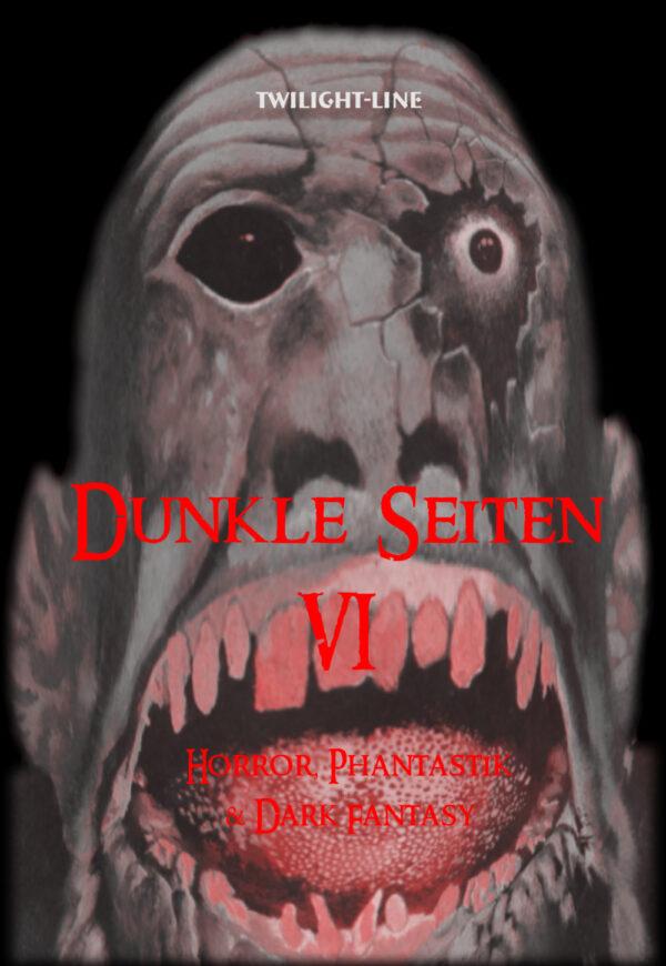 Dunkle Seiten - Band 6