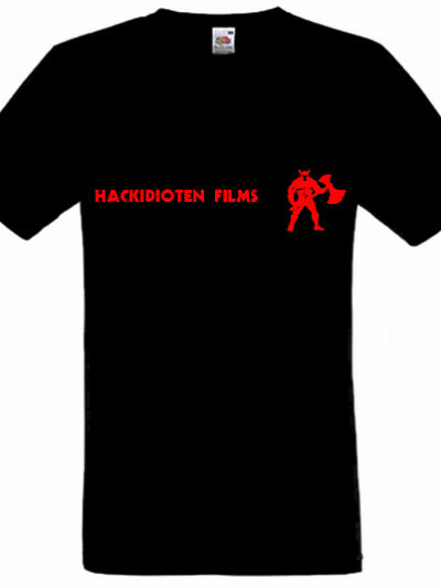 Hackidioten Films Shirt
