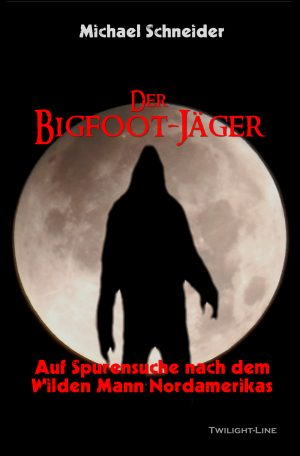 Der Bigfoot Jäger