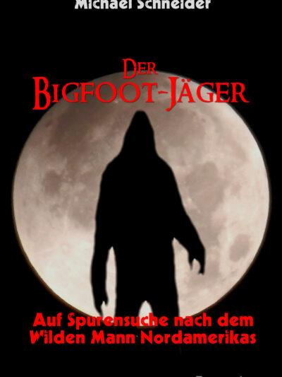 Der Bigfoot Jäger