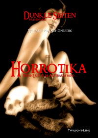 Horrotika – Wenn Lust zum Alptraum wird…