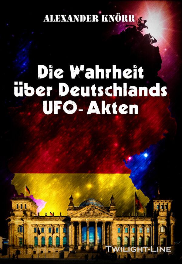 Die Wahrheit über Deutschlands UFO-Akten