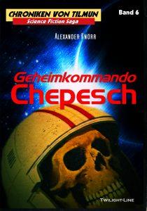 Geheimkommando Chepesch