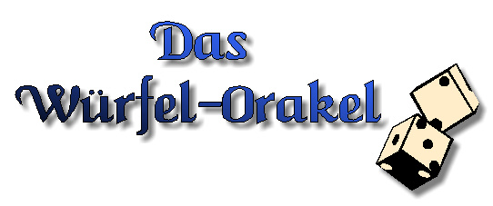 Das Würfel-Orakel