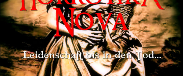 Horrotika Nova – Leidenschaft bis in den Tod