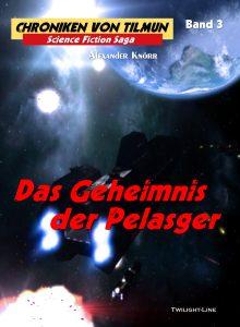 Chroniken von Tilmun - Band 3