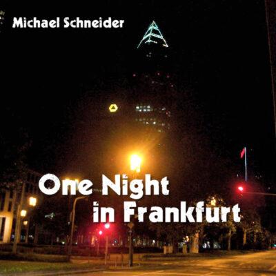 One Night in Frankfurt