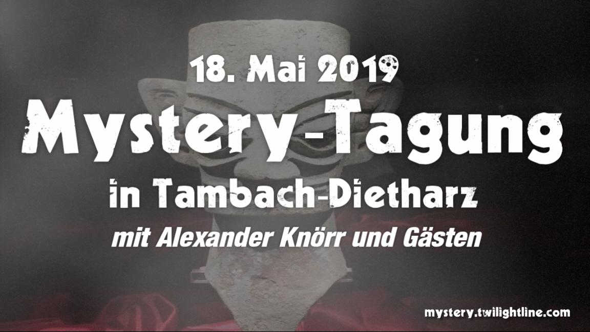 Mystery-Tagung am 18.05.2019