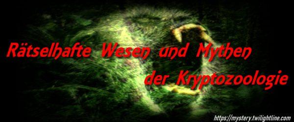 Rätselhafte Wesen und Mythen der Kryptozoologie