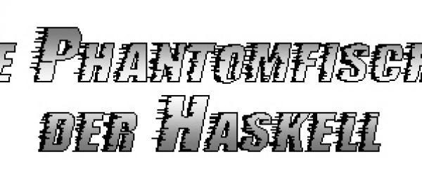 Die Phantomfischer der Charles Haskell