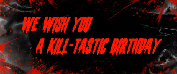 Animation: Kill-tastic Birthday