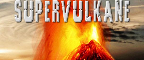 Projektplanung: Supervulkane