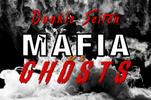 Mafia vs. Ghosts